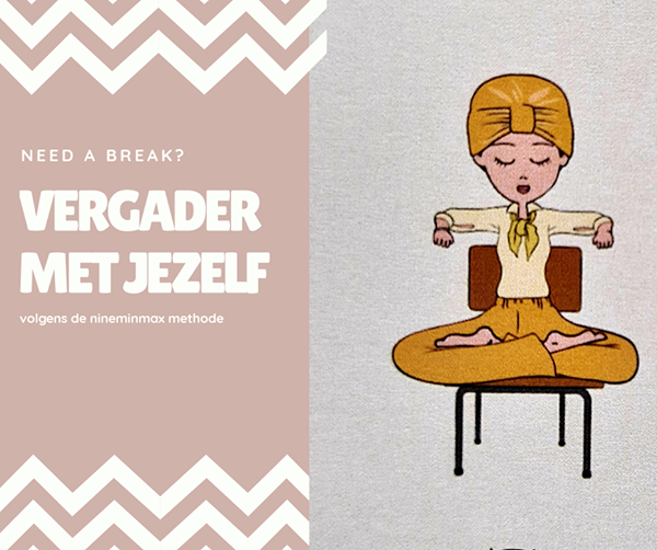 Need a Break – Vergader met Jezelf
